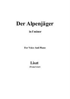 Three Songs from 'William Tell', S.292: No.3 Der Alpenjäger (f minor) by Franz Liszt