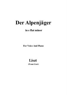 Three Songs from 'William Tell', S.292: No.3 Der Alpenjäger (e flat minor) by Franz Liszt