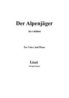 Three Songs from 'William Tell', S.292: No.3 Der Alpenjäger (e minor) by Franz Liszt
