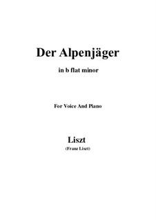 Three Songs from 'William Tell', S.292: No.3 Der Alpenjäger (b flat minor) by Franz Liszt
