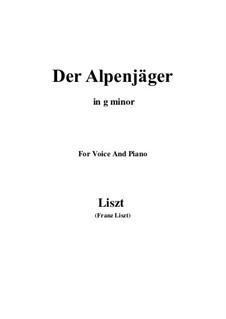 Three Songs from 'William Tell', S.292: No.3 Der Alpenjäger (g minor) by Franz Liszt