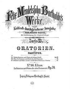 Elijah, Op.70: Movement I by Felix Mendelssohn-Bartholdy