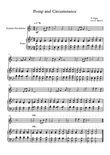 10 Easy Classical Pieces for Soprano Saxophone & Piano: Pomp and Circumstance by Franz Schubert, Johann Strauss (Sohn), Edward Elgar, Jacques Offenbach, Ludwig van Beethoven, Edvard Grieg, Julius Benedict, Mildred Hill, Eduardo di Capua