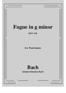 Fugue in G Minor 'Little', BWV 578: For wind quintet by Johann Sebastian Bach