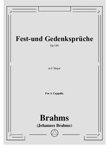 Fest- und Gedenksprüche, Op.109: For choir by Johannes Brahms