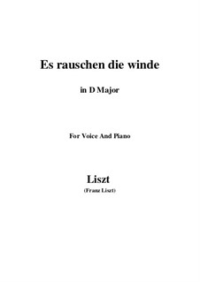 Es rauschen die Winde, S.294: D Major by Franz Liszt