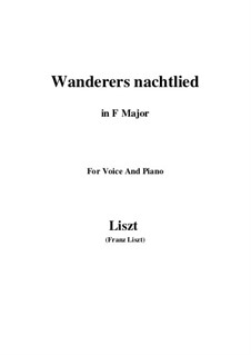 Wanderer's Night Song, S.306: For voice and piano by Franz Liszt