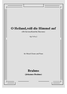 Two Motets, Op.74: No.2 O Heiland, reiß die Himmel auf - Oh Saviour, Rend the Heavens by Johannes Brahms