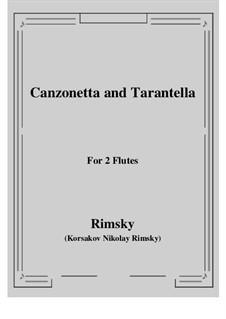 Canzonetta and Tarantella: For two flutes by Nikolai Rimsky-Korsakov