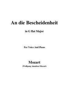 Verdankt sei es dem Glanz (An die bescheidenheit), K.392 (340a): G flat Major by Wolfgang Amadeus Mozart