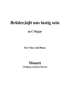 Zaide, K.344: Brüder, laβt uns lustig sein (C Major) by Wolfgang Amadeus Mozart