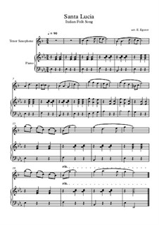 Santa Lucia: For tenor saxophone and piano by folklore