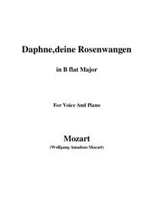 Daphne, deine Rosenwangen, K.52: B flat Major by Wolfgang Amadeus Mozart