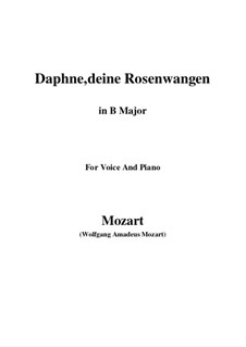 Daphne, deine Rosenwangen, K.52: B Major by Wolfgang Amadeus Mozart