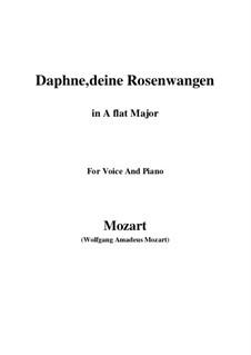 Daphne, deine Rosenwangen, K.52: A flat Major by Wolfgang Amadeus Mozart