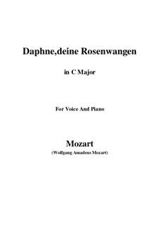 Daphne, deine Rosenwangen, K.52: C Major by Wolfgang Amadeus Mozart