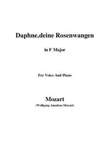 Daphne, deine Rosenwangen, K.52: F Major by Wolfgang Amadeus Mozart