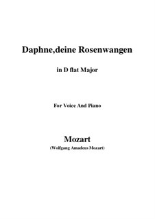 Daphne, deine Rosenwangen, K.52: D flat Major by Wolfgang Amadeus Mozart