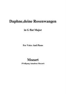 Daphne, deine Rosenwangen, K.52: G flat Major by Wolfgang Amadeus Mozart