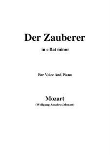 Der Zauberer, K.472: E flat minor by Wolfgang Amadeus Mozart