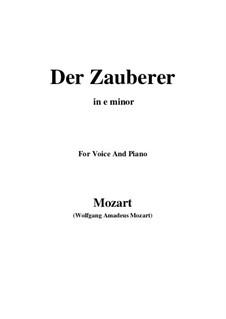 Der Zauberer, K.472: E minor by Wolfgang Amadeus Mozart