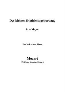 Des kleinen Friedrichs Geburtstag, K.529: A Major by Wolfgang Amadeus Mozart