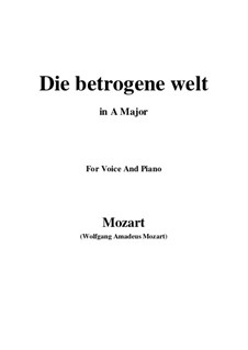 Die betrogene Welt, K.474: A Major by Wolfgang Amadeus Mozart