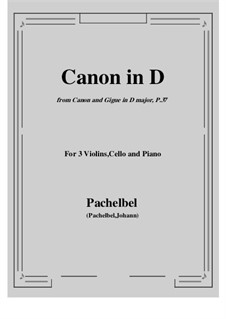 Canon in D Major: For 3 violins, cello and piano by Johann Pachelbel