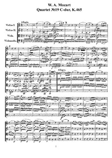 String Quartet No.19 in C Major 'Dissonance', K.465: Full score, parts by Wolfgang Amadeus Mozart