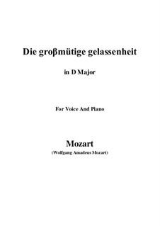 Die grossmütige Gelassenheit, K.149: D Major by Wolfgang Amadeus Mozart