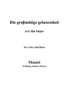 Die grossmütige Gelassenheit, K.149: G flat Major by Wolfgang Amadeus Mozart