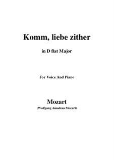 Komm, liebe Zither, K.351 (367b): D flat Major by Wolfgang Amadeus Mozart