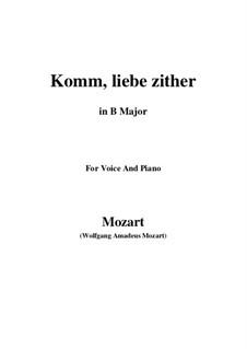Komm, liebe Zither, K.351 (367b): B Major by Wolfgang Amadeus Mozart