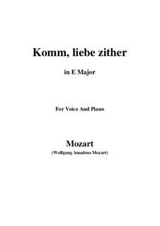 Komm, liebe Zither, K.351 (367b): E Major by Wolfgang Amadeus Mozart