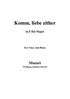 Komm, liebe Zither, K.351 (367b): E flat Major by Wolfgang Amadeus Mozart