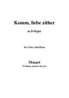 Komm, liebe Zither, K.351 (367b): D Major by Wolfgang Amadeus Mozart