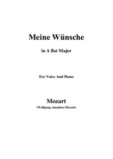 Ich möchte wohl der Kaiser sein (Meine wünsche), K.539: A flat Major by Wolfgang Amadeus Mozart