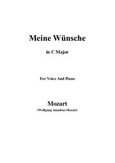 Ich möchte wohl der Kaiser sein (Meine wünsche), K.539: C Major by Wolfgang Amadeus Mozart