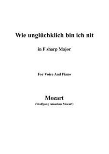 Wie unglücklich bin ich nit, K.147 (125g): F sharp Major by Wolfgang Amadeus Mozart