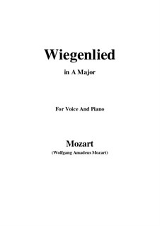 Lullaby, K.350: A Major by Wolfgang Amadeus Mozart