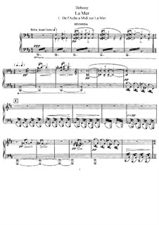 La mer (The Sea), L.109: No.1 De l'aube à midi sur la mer. Version for piano four hands by Claude Debussy