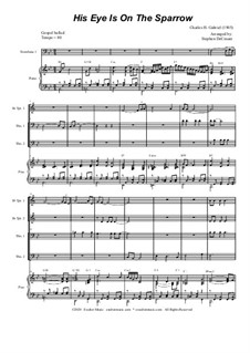 His Eye Is on the Sparrow (Ethel Waters): For brass quartet and piano - alternate version by Charles Hutchinson Gabriel