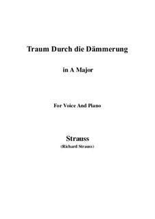 No.1 Traum Durch die Dämmerung: A Major by Richard Strauss