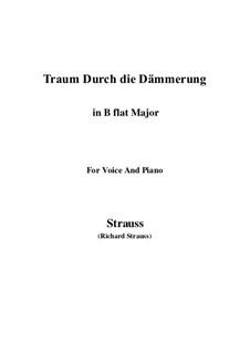 No.1 Traum Durch die Dämmerung: B flat Major by Richard Strauss