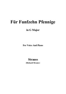 4 Lieder, Op.36: No.2 Für Funfzehn Pfennige (G Major) by Richard Strauss