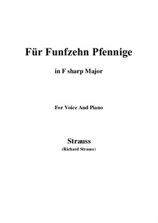 4 Lieder, Op.36: No.2 Für Funfzehn Pfennige (F sharp Major) by Richard Strauss