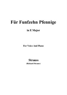 4 Lieder, Op.36: No.2 Für Funfzehn Pfennige (E Major) by Richard Strauss