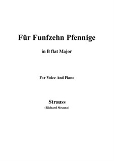 4 Lieder, Op.36: No.2 Für Funfzehn Pfennige (B flat Major) by Richard Strauss