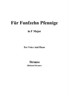 4 Lieder, Op.36: No.2 Für Funfzehn Pfennige (F Major) by Richard Strauss