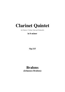 Quintet for Clarinet and Strings in B Minor, Op.115: Score, parts by Johannes Brahms